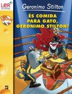 És Comida Para Gato, Geronimo Stilton!