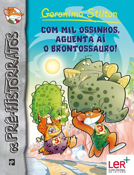 Com Mil Ossinhos, Aguenta Aí o Brontossauro!