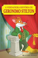 A Verdadeira História do Geronimo Stilton é Livro da Semana!
