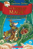 Kingdom of Fantasy #8: The Hour of Magic