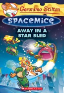 Spacemice #8: Away in a Star Sled