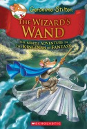 Kingdom of Fantasy #9: The Wizard's Wand