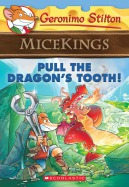 Micekings #3: Pull the Dragon's Tooth!