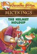 Micekings #6: The Helmet Holdup