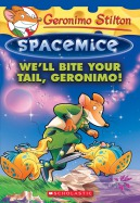 Spacemice #11: We'll Bite Your Tail, Geronimo!