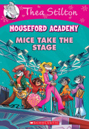 Mouseford Academy #7: Mice Take the Stage