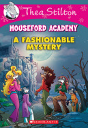 Mouseford Academy #8: A Fashionable Mystery