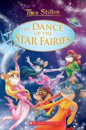 Thea Stilton: Special Edition #8: The Dance of the Star Fairies