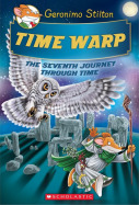 Geronimo Stilton Journey Through Time #7: Time Warp