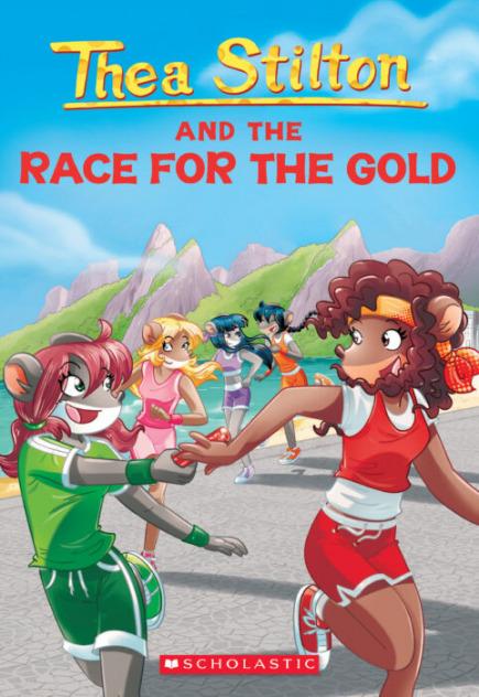 Thea Stilton #31: Thea Stilton and the Race for the Gold