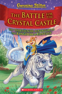 The Kingdom of Fantasy #13: The Battle for the Crystal Castle