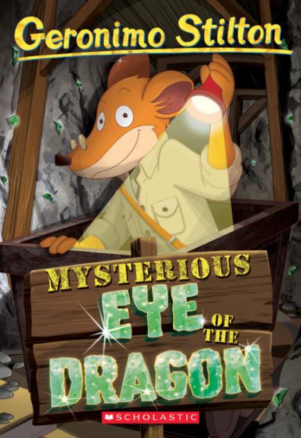 Geronimo Stilton #78: Mysterious Eye of the Dragon