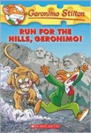 Geronimo Stilton #47: Run for the Hills, Geronimo!