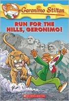 Geronimo Stilton #47: Run for the Hills, Geronimo!