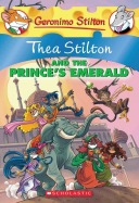 Thea Stilton #12: Thea Stilton and the Prince's Emerald
