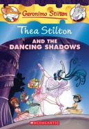Thea Stilton #14: Thea Stilton and the Dancing Shadows