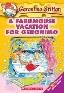 Geronimo Stilton #9: A Fabmouse Vacation for Geronimo