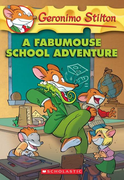 Geronimo Stilton #38: A Fabumouse School Adventure