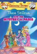 Thea Stilton #5: Thea Stilton and the Mystery in Paris