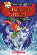 Kingdom of Fantasy #7: The Enchanted Charms