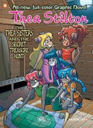Thea Stilton #8: The Thea Sisters and the Secret Treasure Hunt