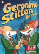 Geronimo Stilton Reporter #2: It's MY Scoop!