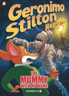 Geronimo Stilton Reporter Volume 4: The Mummy With No Name