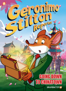 Geronimo Stilton Reporter Volume 7: Going Down to Chinatown