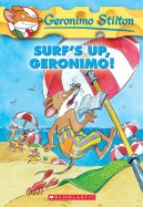 Geronimo Stilton #20: Surf's Up, Geronimo!