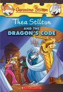 Thea Stilton #1: Thea Stilton and the Dragon's Code