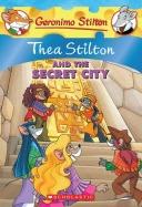 Thea Stilton #4: Thea Stilton and the Secret City