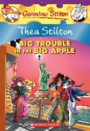 Thea Stilton #8: Big Trouble in the Big Apple