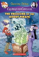 Creepella Von Cacklefur #3: Ghost Pirate Treasure