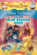 Thea Stilton #11: Thea Stilton and the Blue Scarab Hunt