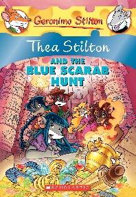 Thea Stilton #11: Thea Stilton and the Blue Scarab Hunt