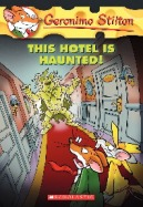 Geronimo Stilton #50: This Hotel is Haunted!