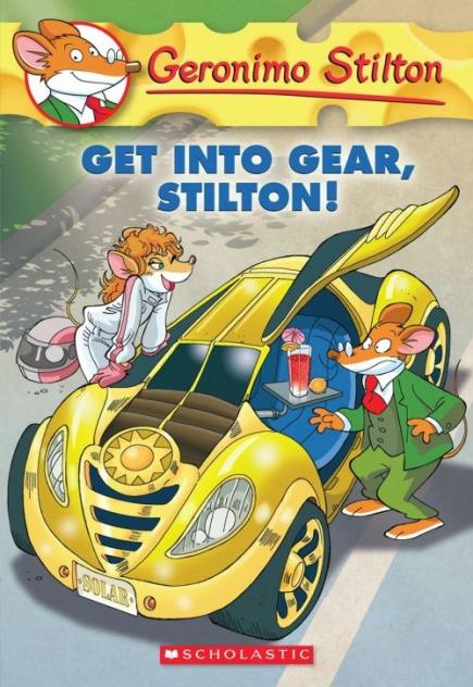 Geronimo Stilton #54: Get Into Gear, Stilton!