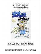 IL CLUB PER IL GIORNALE - IL TOPO SQUIT(GIORNALINO)