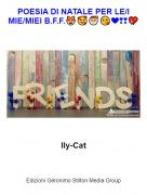 Ily-Cat - POESIA DI NATALE PER LE/I MIE/MIEI B.F.F.😻🥰🎅😘❤❣❣💖
