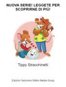 Tippy Stracchinetti - NUOVA SERIE! LEGGETE PER SCOPRIRNE DI PIÙ!