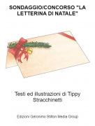 """Testi ed illustrazioni di Tippy Stracchinetti - SONDAGGIO/CONCORSO """"LA LETTERINA DI NATALE"""""""