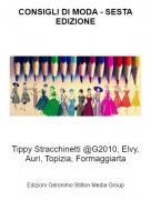 Tippy Stracchinetti @G2010, Elvy, Auri, Topizia, Formaggiarta - CONSIGLI DI MODA - SESTA EDIZIONE