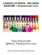 Tippy Stracchinetti@Benny, Topaazzurra e Lovy - CONSIGLI DI MODA - SECONDA EDIZIONE + Sorpresa per Lovy