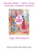 Tippy Stracchinetti - Passione Moda - Parte 4 (con tantissimi contenuti esclusivi!