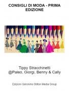 Tippy Stracchinetti@Paleo, Giorgi, Benny & Cally - CONSIGLI DI MODA - PRIMA EDIZIONE