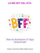 Testi ed illustrazioni di Tippy Stracchinetti - LE MIE BFF DEL SITO