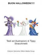 Testi ed illustrazioni di Tippy Stracchinetti - BUON HALLOWEEN!!!!!