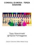 Tippy Stracchinetti@Topizia Formaggiosa - CONSIGLI DI MODA - TERZA EDIZIONE