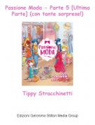 Tippy Stracchinetti - Passione Moda - Parte 5 [Ultima Parte] (con tante sorprese!)