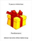 Pandizenzero - Il pacco misterioso